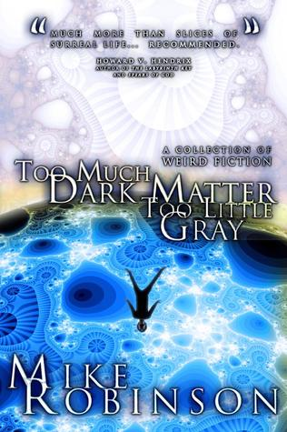 Too Much Dark Matter, Too Little Grey