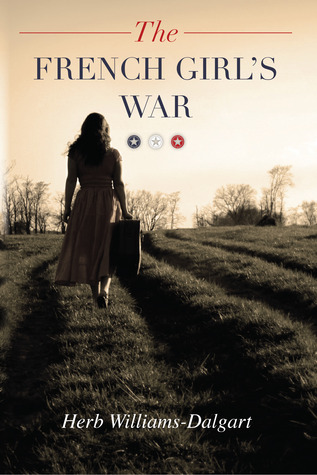 The French Girl's War by Herb Williams-Dalgart