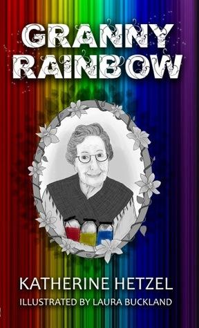 Granny Rainbow by Katherine Hetzel