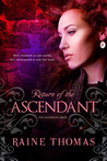 Return of the Ascendant (Ascendant Series, #1)