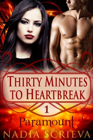Paramount (Thirty Minutes to Heartbreak, #1)