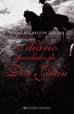 O Diário Perdido de Don Juan (Grandes Narrativas, #357)