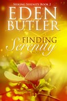 Finding Serenity (Seeking Serenity, #2)
