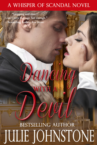 Dancing With A Devil (A Whisper of Scandal Novel, # 3)