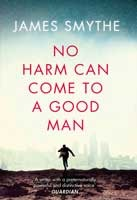 No Harm Can Come to a Good Man