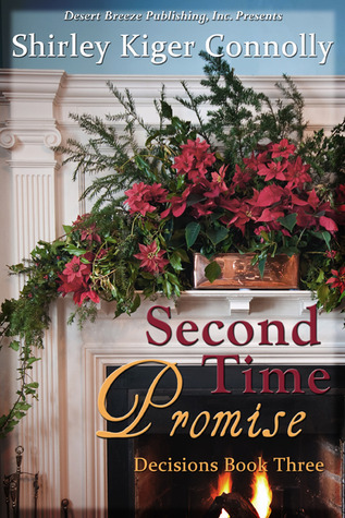 Second Time Promise by Shirley Kiger Connolly