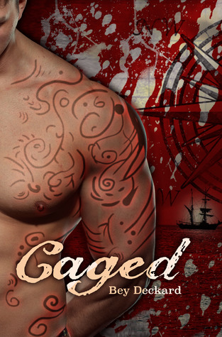 Caged: Love and Treachery on the High Seas (Baal's Heart, #1)