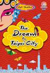 The Dream In Taipei City
