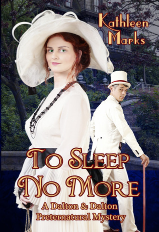 To Sleep No More by Kathleen Marks