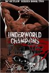 Underworld Champions - Blood War (The MC Outlaw Series #2)