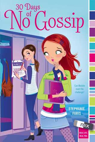 30 Days of No Gossip by Stephanie Faris