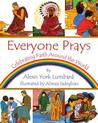 Everyone Prays: Celebrating Faith Around the World