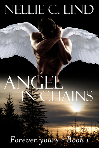 Angel in Chains by Nellie C. Lind
