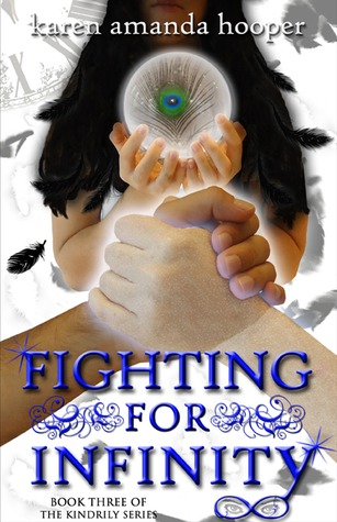 Fighting for Infinity by Karen Amanda Hooper