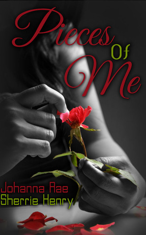 Pieces of Me by Johanna Rae