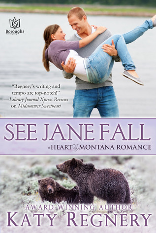 See Jane Fall (Heart of Montana, #3)