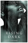 Rising Dark (The Darkling Trilogy, Book 2)