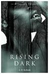 Rising Dark (The Darkling Trilogy, Book 2)