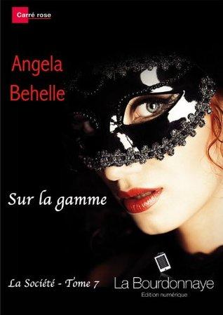 sur la gamme la société tome 7 angela behelle