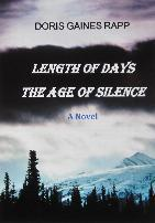 Length of Days - the Age of Silence by Doris Gaines Rapp