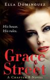 Grace Street (Chapter 8, #1)