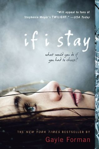 If I Stay (If I Stay #1) by Gayle Forman | Review