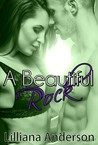 A Beautiful Rock (Beautiful #4)