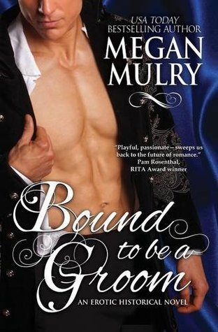 Pre Release Review : Bound to be a Groom by Megan Mulry