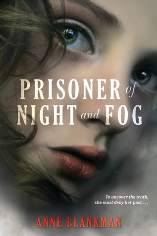 Review ~ Prisoner of Night and Fog by Anne Blankman