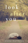Look After You (Look After You #1)
