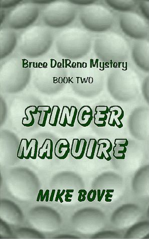 STINGER MAGUIRE by Mike Bove