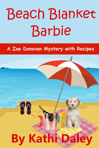 Beach Blanket Barbie (Zoe Donovan Mystery Book 6)