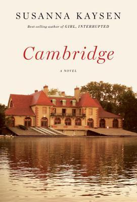 Book Review: Cambridge by Susanna Kaysen
