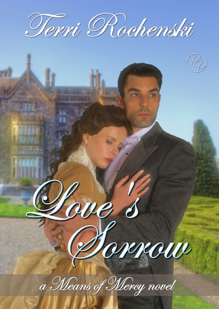 Love's Sorrow (Means of Mercy #1)