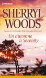 un automne à Serenity (A l'ombre des magnolias, #2)