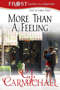 More Than A Feeling by C.J. Carmichael