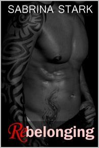 Rebelonging (Unbelonging, #2)