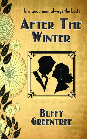 After The Winter by Buffy Greentree