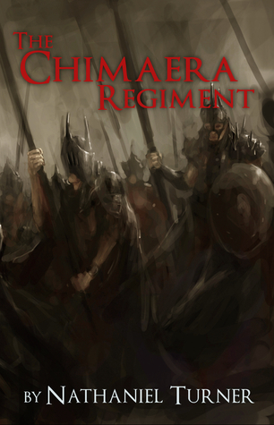 The Chimaera Regiment by Nathaniel Turner