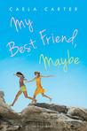 My Best Friend, Maybe