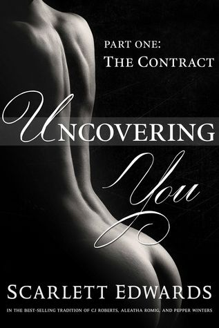 Uncovering You: The Contract (Uncovering You, #1)