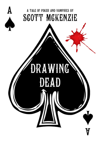 Drawing Dead by Scott  McKenzie