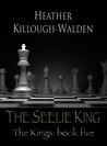 The Seelie King (The Kings #5)