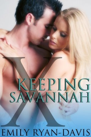 Keeping Savannah: an eXclave erotic romance