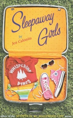 Sleepaway Girls (Whispering Pines, #1)
