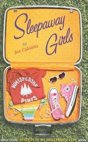 Sleepaway Girls (Whispering Pines, #1)