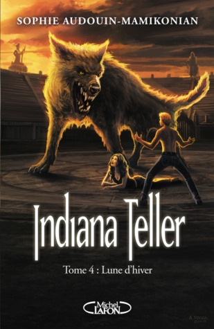Lune d'hiver (Indiana Teller, #4)