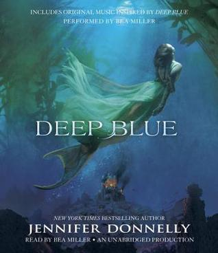 Deep Blue by Jennifer Donnelly | Audiobook Review
