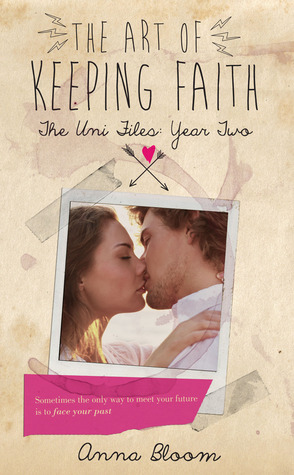 The Art of Keeping Faith (Uni Files #2)
