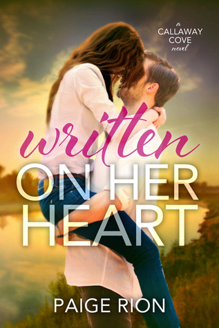Written On Her Heart (Callaway Cove #1)